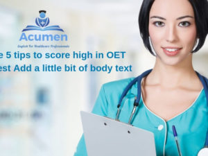 Use these 5 tips to score high in OET Writing test